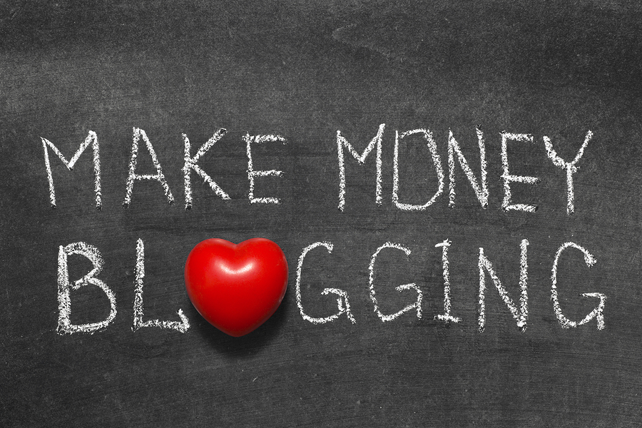 How To Have A Blog That Makes Money