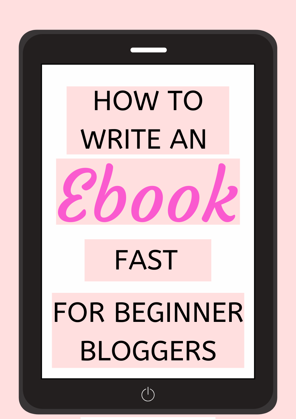 How to Write an eBook Fast for Beginners