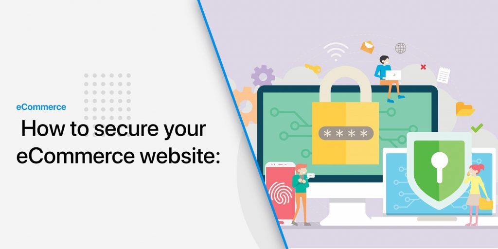 How-to-secure-your-eCommerce-website