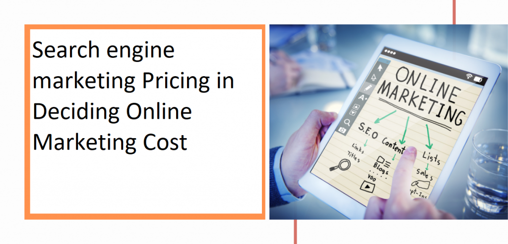 SEO Pricing in Deciding Online Marketing Cost